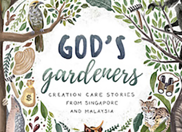 Book Review – God's Gardeners: Creation Care Stories  from Singapore and Malaysia